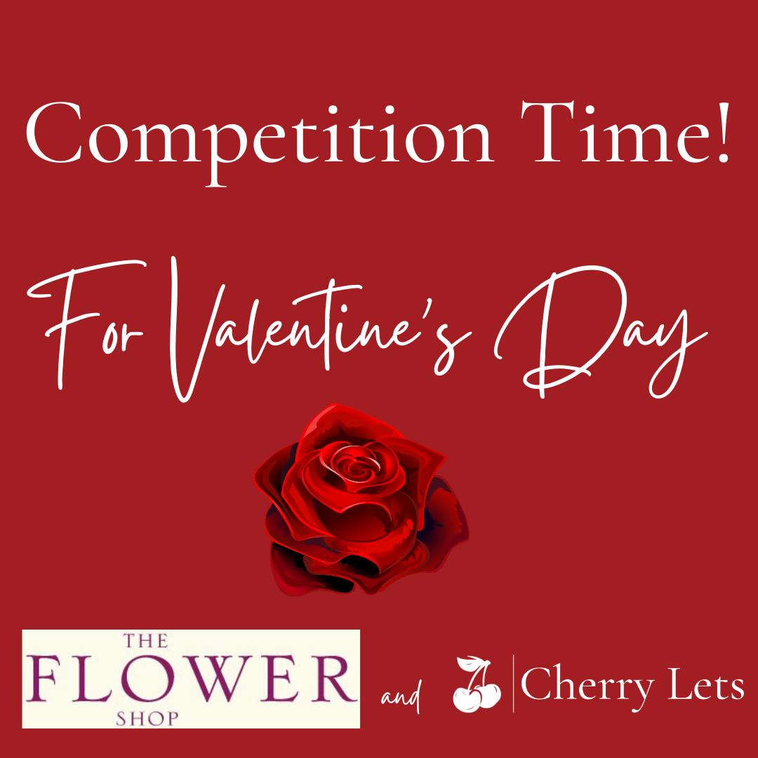 Cherry Lets and The Flower Shop Deddington Valentine Competition