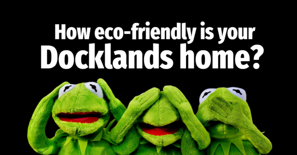 How Eco-friendly are Docklands Homes?