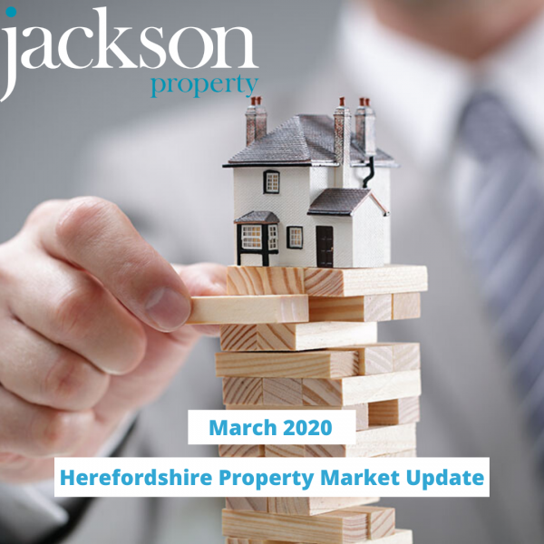 Herefordshire Property Market Update March 2020