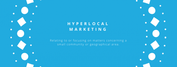 What does Hyperlocal Marketing mean for Estate...