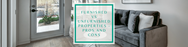Unfurnished vs. furnished rentals: pros and cons