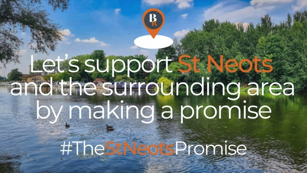 Let's support St Neots and the surrounding area by making a promise