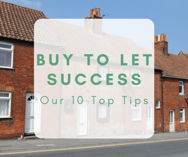 Buy to Let Success: our top 10 tips