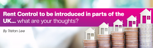 Rent controls will be introduce to some parts of the UK
