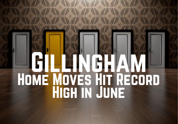 Gillingham Home Moves Hit Record High in June