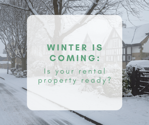 Winter is Coming: Is your rental property ready?
