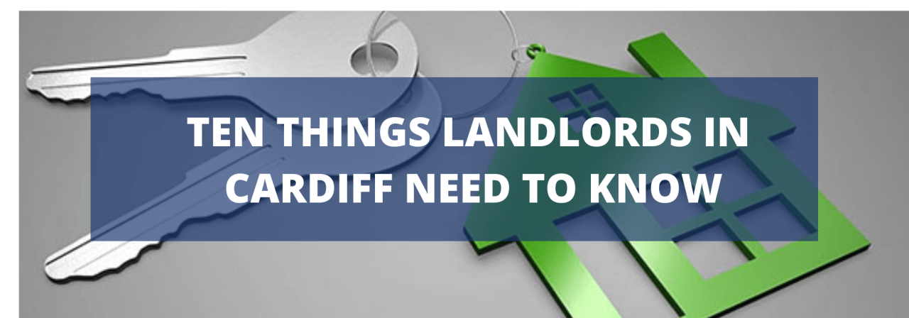 >Ten Things Landlords in Cardiff Need to Know