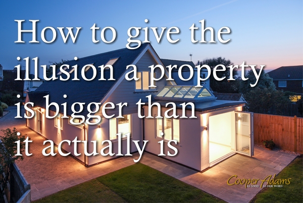 How to give the illusion a property is bigger than it actually is
