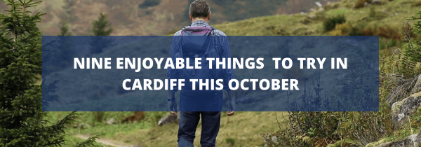 Nine enjoyable things to try in Cardiff this October