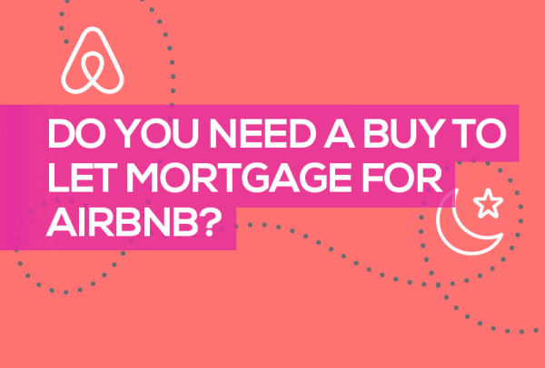 Airbnb mortgage rules: your questions answered