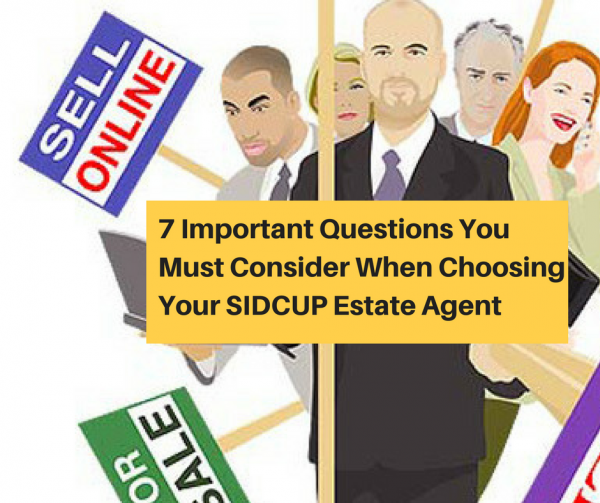 7 Important Questions You Must Consider When Choosing Your Sidcup Estate Agent