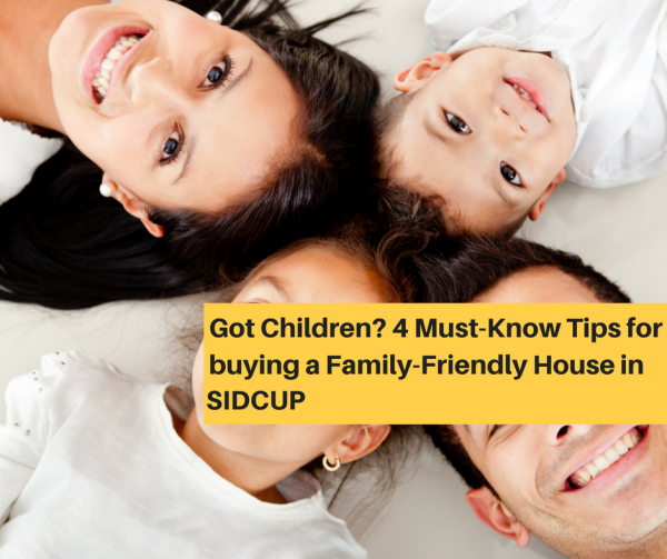 Got Children? 4 Must-Know Tips for buying a Family-Friendly House in Sidcup