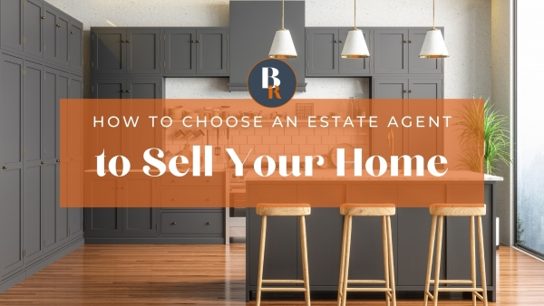 How to choose an estate agent to sell your home