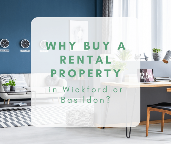 Why Buy a Rental Property in Wickford or Basildon?