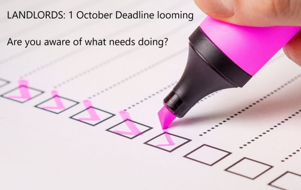 Landlords: 1 October deadline is looming