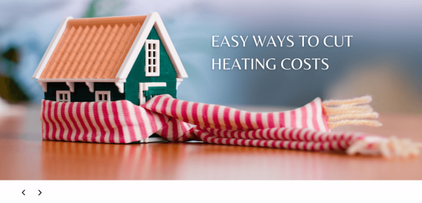 EASY WAYS TO CUT HEATING COSTS