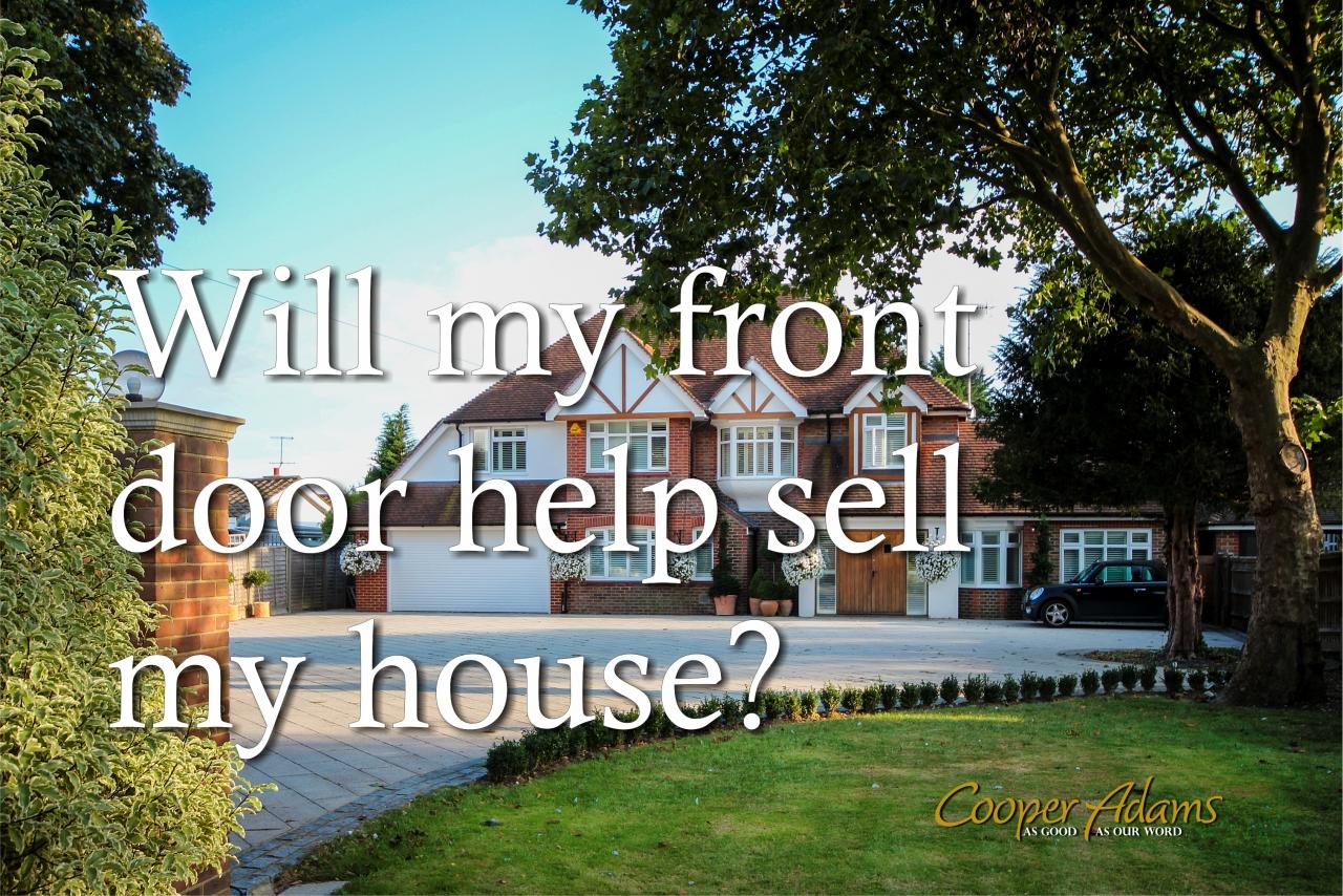 >Will my front door help se...