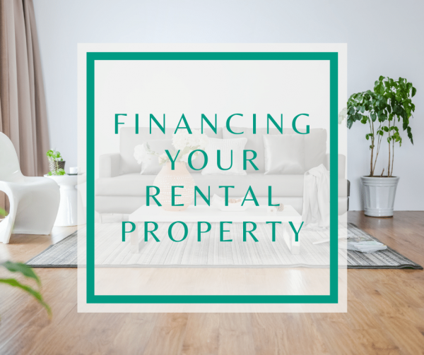 Financing your rental property – how to work out what's right for you