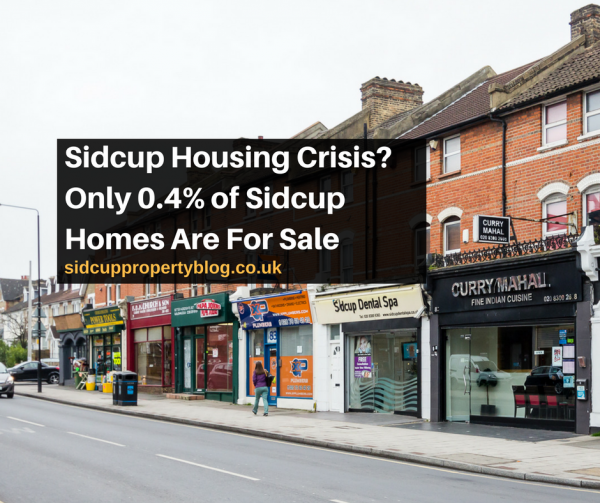 Sidcup Housing Crisis? Only 0.4% of Sidcup Homes Are For Sale