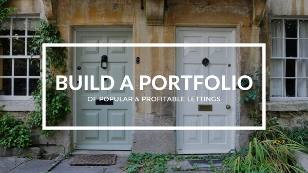 Build a portfolio of popular and profitable lettings