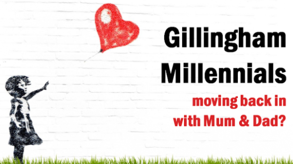 Gillingham Millennials Moving Back in with Mum & Dad