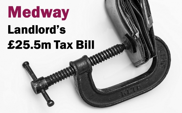 Medway Landlord's £25.5m Tax Bill