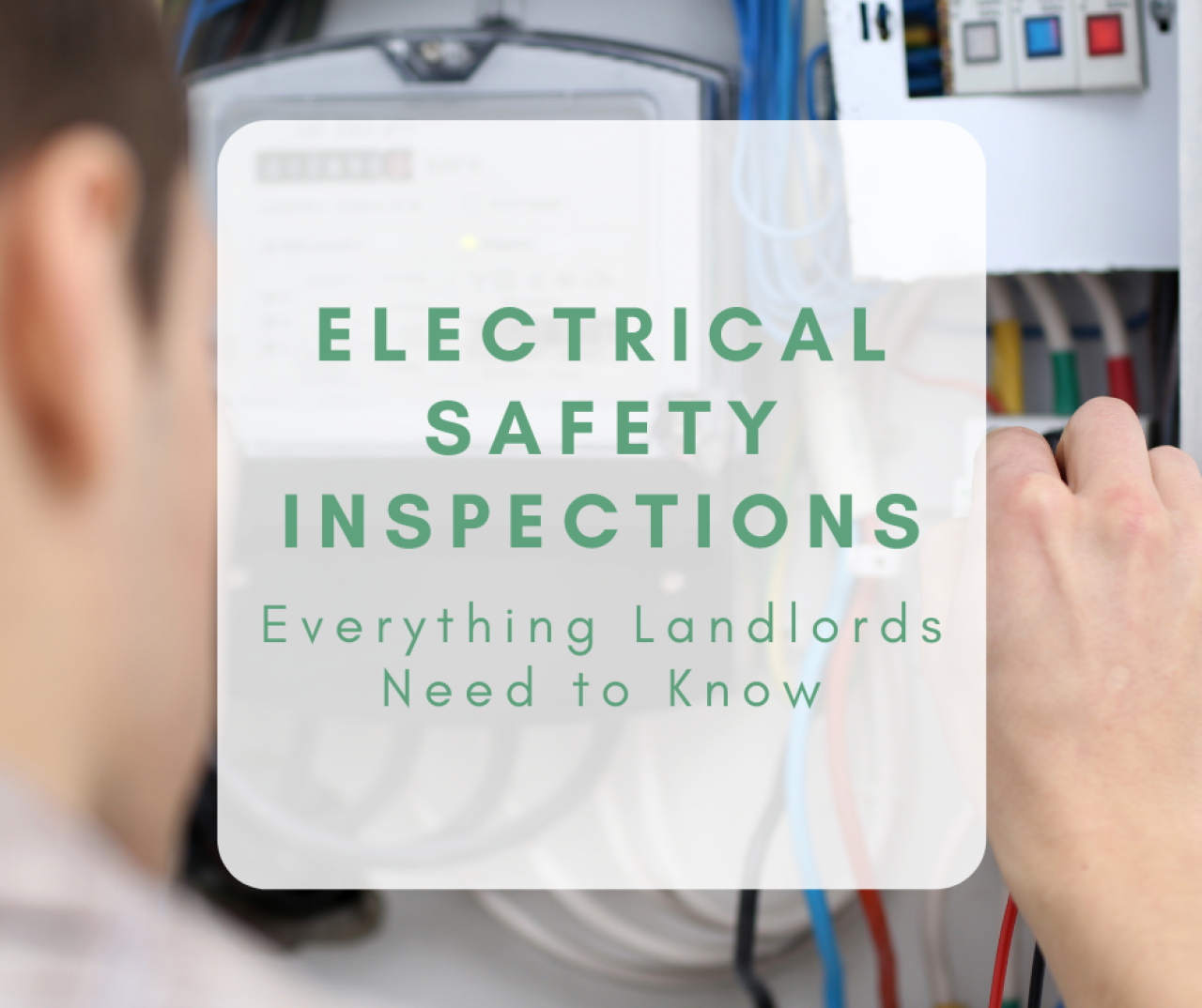>Electrical safety EICR inspections for landlords