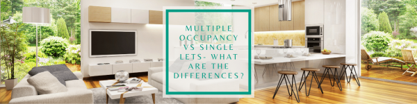 Multiple occupancy vs single lets – what's the difference?