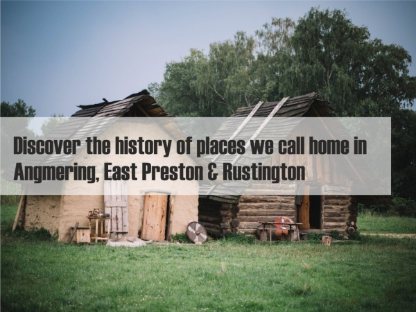 Discover the history of places we call home in BN16