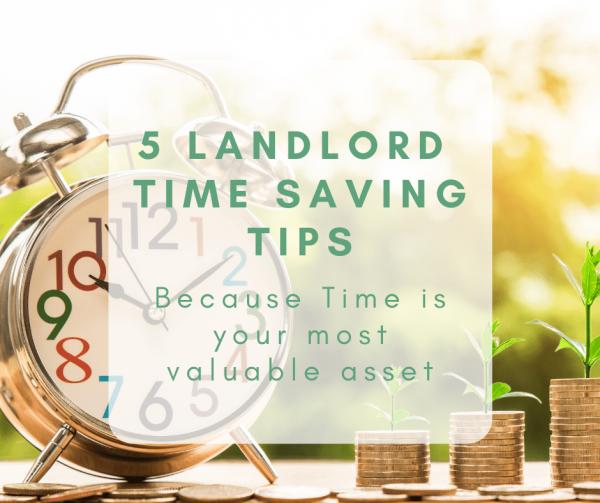 5 Time Saving Tips for Landlords