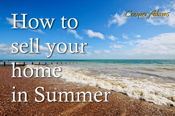 How to sell your home in the summer