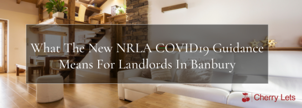 What The New NRLA COVID19 Guidance Means For Landlords In Banbury