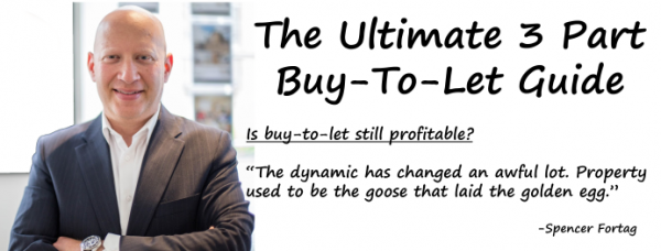 The Ultimate buy-to-let guide. Part three.