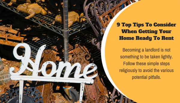 9 Top Tips To Consider When Getting your Home Ready To Rent