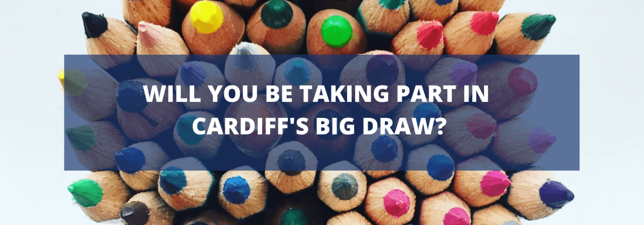>Will You Be Taking Part in Cardiff's Big Draw?