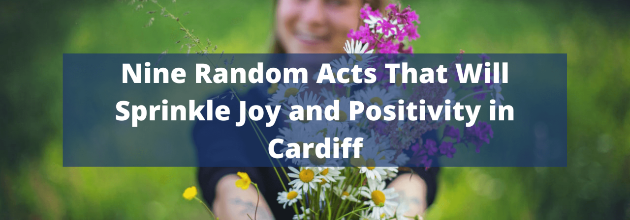 >Nine Random Acts That Will Sprinkle Joy and Positi