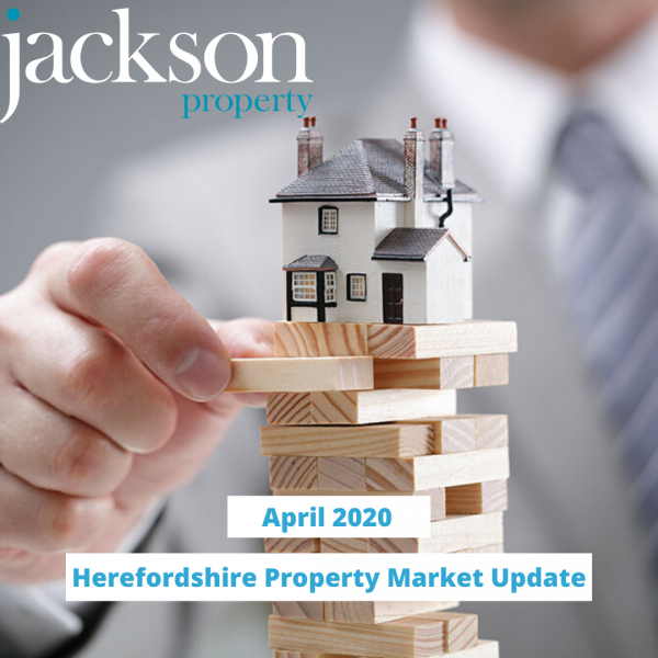 Herefordshire Property Market Update April 2020
