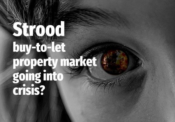 Strood Buy-to-Let Property Market Going into Crisis?