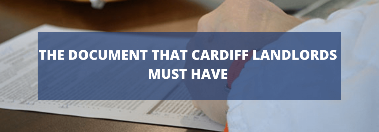 >The Documents that Cardiff Landlords Must Have