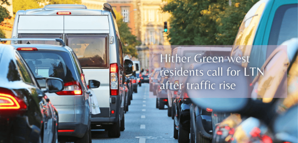 Hither Green west residents call for LTN after traffic rise