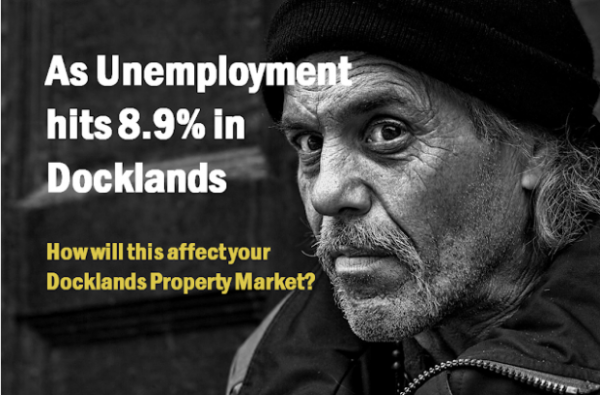 As Unemployment hits 8.9% in Docklands, What Effect Will This Have on the Dockla