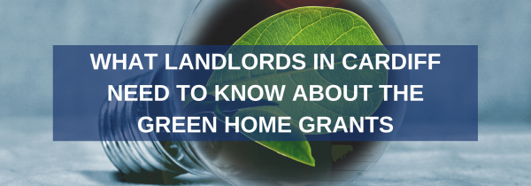 What landlords in Cardiff need to know about the Green Homes Grant