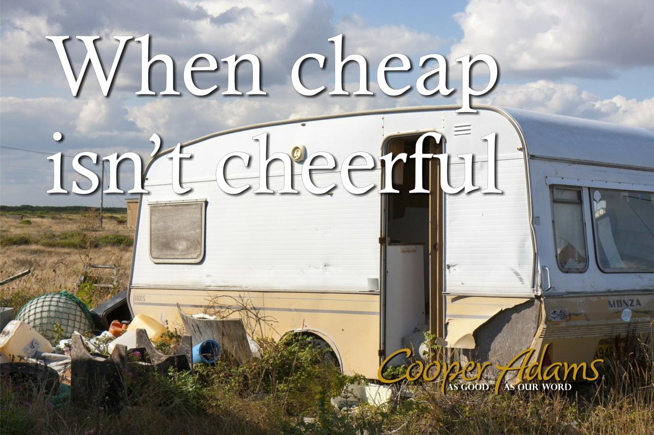 When cheap isn't very che...