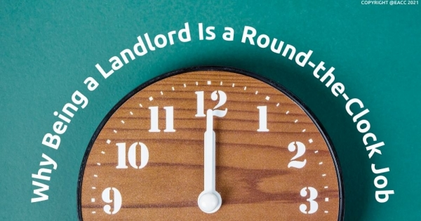 Why Being a Landlord Is a Round-the-Clock Job