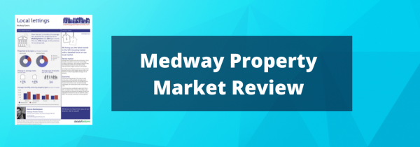 Medway Property Market Review