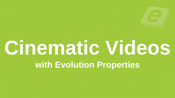 Cinematic Videos with Evolution Properties