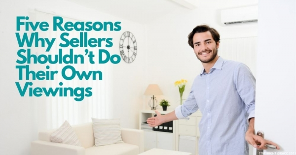 Five Reasons Why Neath Sellers Shouldn't Do Their Own Viewings