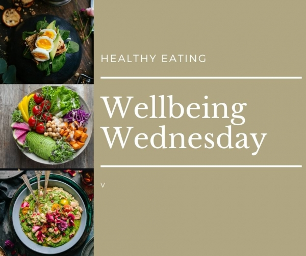 Wellbeing Wednesday: Five Healthy Eating Tips
