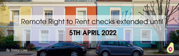 Remote right to rent checks extended until April 2022