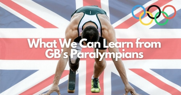 What We Can Learn from GB's Paralympians